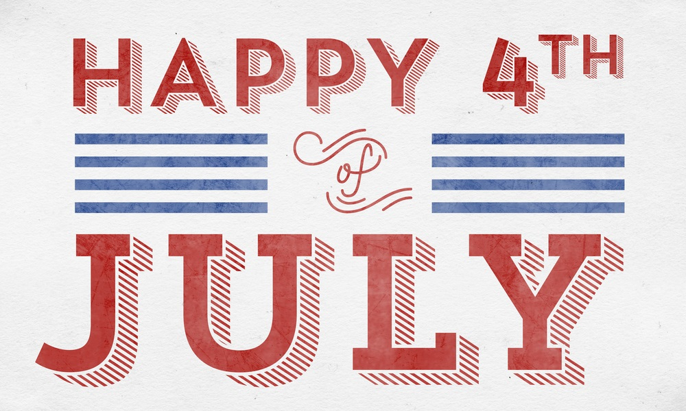 Happy Independence Day … Week!